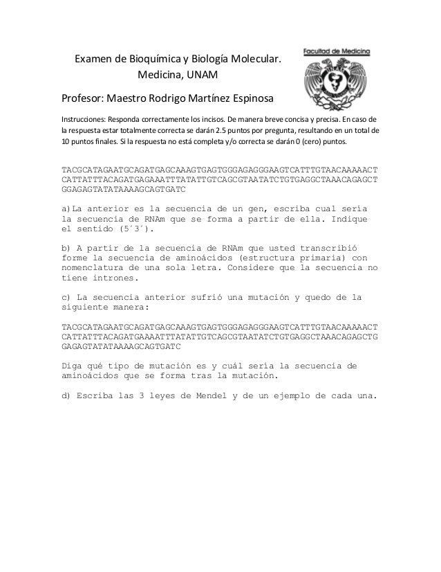 Examen de Bioquímica y Biología Molecular.                Medicina, UNAMProfesor: Maestro Rodrigo Martínez EspinosaInstruc...