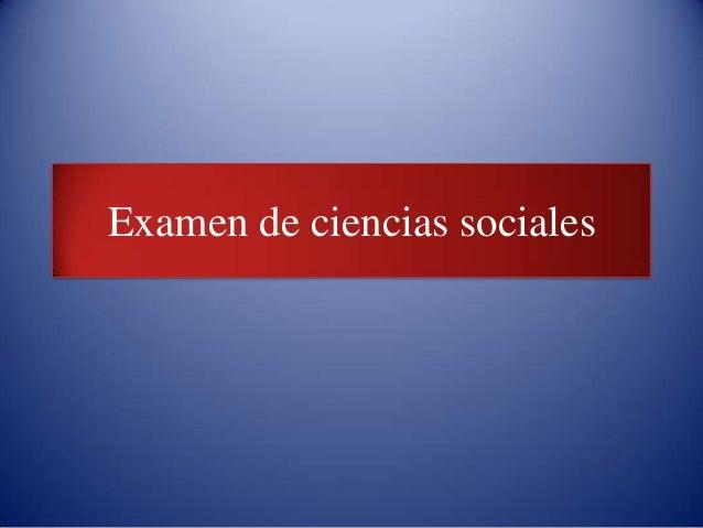Examen de ciencias sociales
