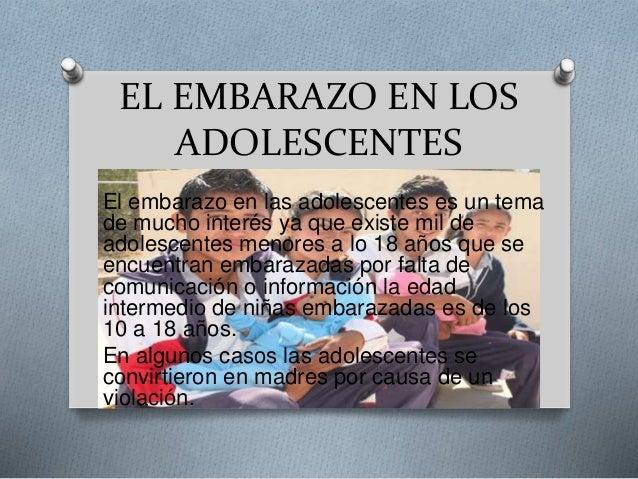 EL EMBARAZO EN LOS ADOLESCENTES El embarazo en las adolescentes es un tema de mucho interés ya que existe mil de adolescen...