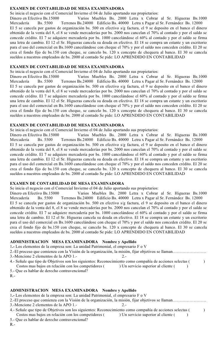 EXAMEN DE CONTABILIDAD DE MESA EXAMINADORASe inicia el negocio con el Comercial Invierno el 04 de Julio aportando sus prop...