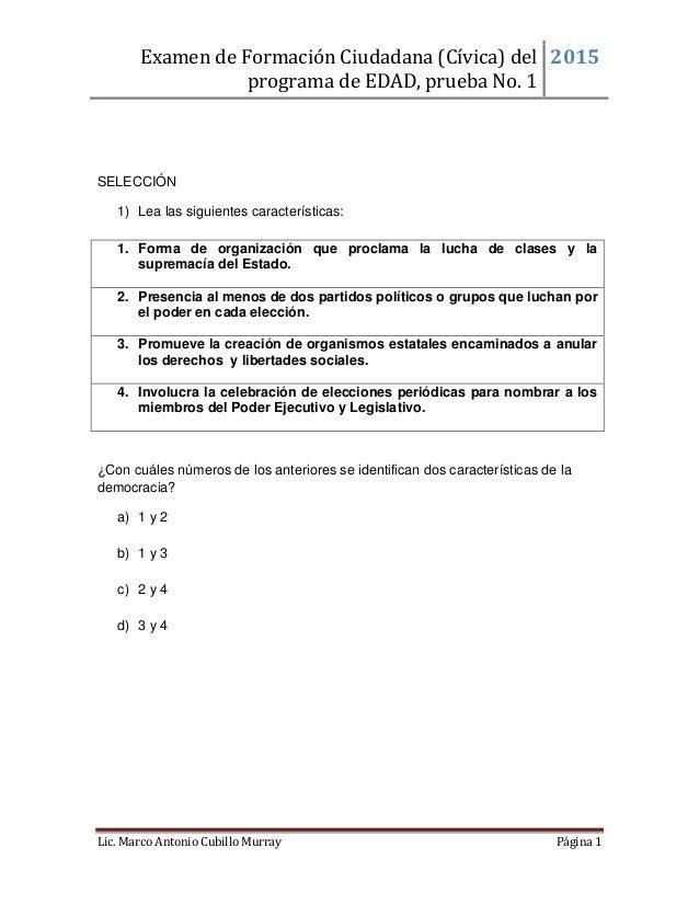 Examen de Formación Ciudadana (Cívica) del programa de EDAD, prueba No. 1 2015 Lic. Marco Antonio Cubillo Murray Página 1 ...