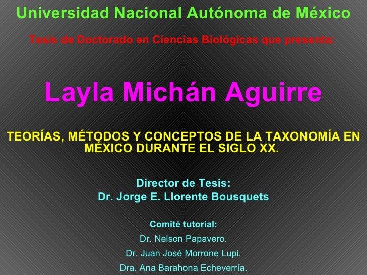 Universidad Nacional Autónoma de México Tesis de Doctorado en Ciencias Biológicas que presenta: Layla Michán Aguirre TEOR...