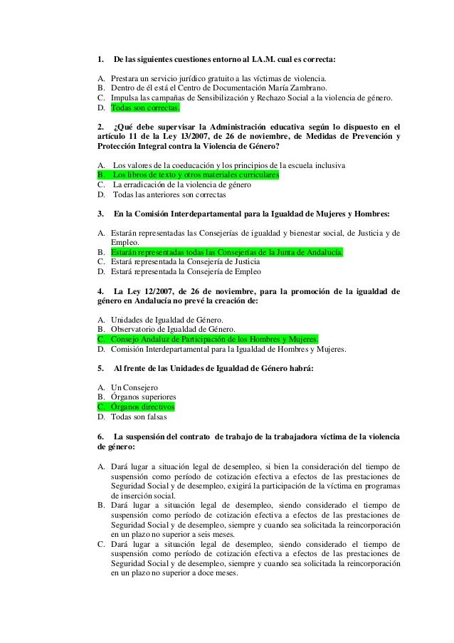 1.   De las siguientes cuestiones entorno al I.A.M. cual es correcta:A.   Prestara un servicio jurídico gratuito a las víc...