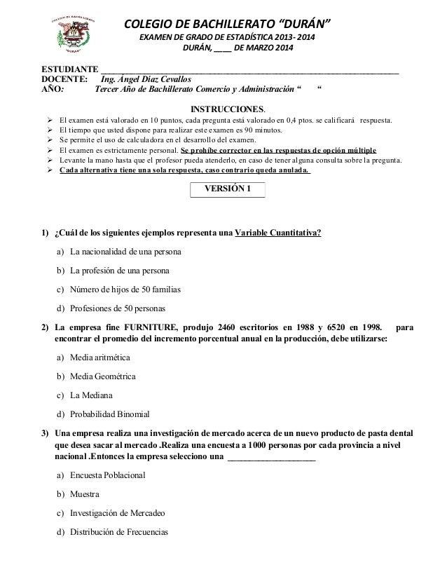 """COLEGIO DE BACHILLERATO """"DURÁN""""  EXAMEN DE GRADO DE ESTADÍSTICA 2013- 2014  DURÁN, ____ DE MARZO 2014  ESTUDIANTE ________..."""