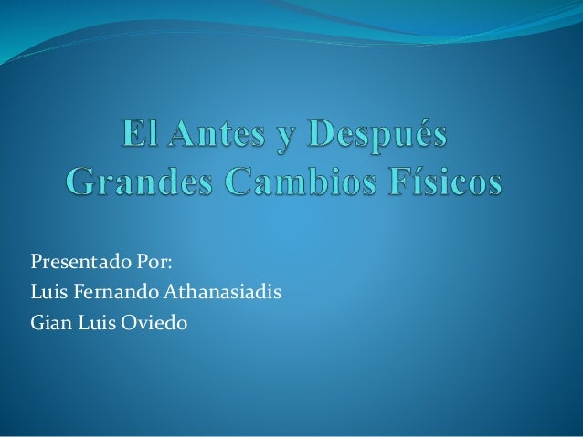 Presentado Por:  Luis Fernando Athanasiadis  Gian Luis Oviedo
