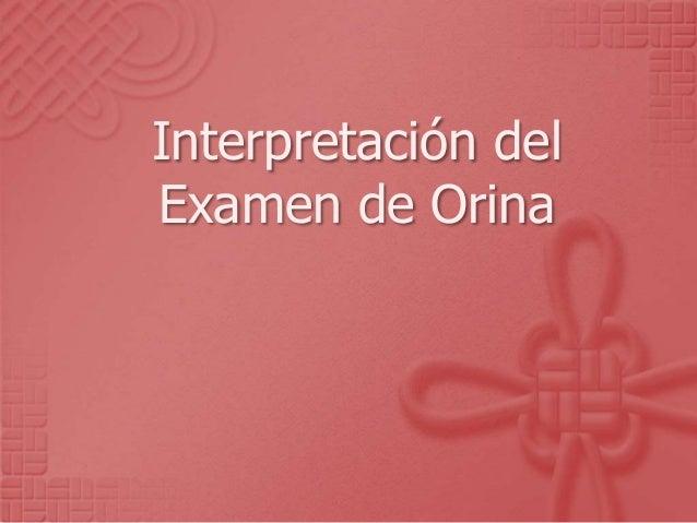 Interpretación del Examen de Orina