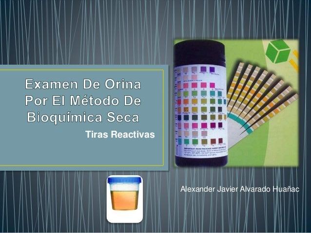 Tiras Reactivas Alexander Javier Alvarado Huañac