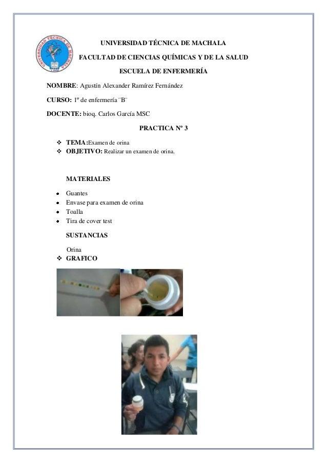 UNIVERSIDAD TÉCNICA DE MACHALA FACULTAD DE CIENCIAS QUÍMICAS Y DE LA SALUD ESCUELA DE ENFERMERÍA NOMBRE: Agustín Alexander...