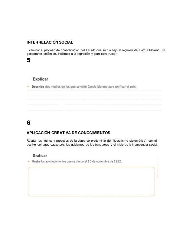 INTERRELACIÓN SOCIAL  Examinar el proceso de consolidación del Estado que se dio bajo el régimen de García Moreno, un  gob...