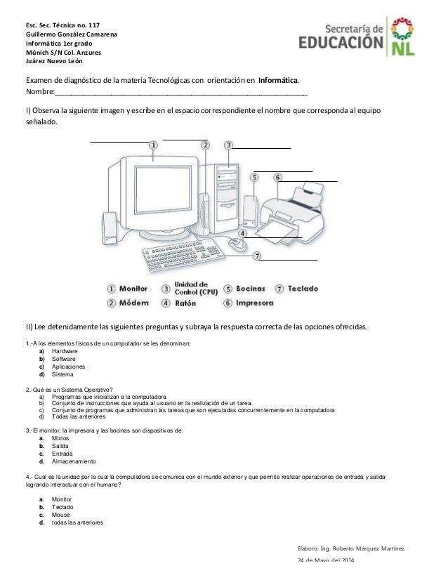 Esc. Sec. Técnica no. 117 Guillermo González Camarena Informática 1er grado Múnich S/N Col. Anzures Juárez Nuevo León Exam...