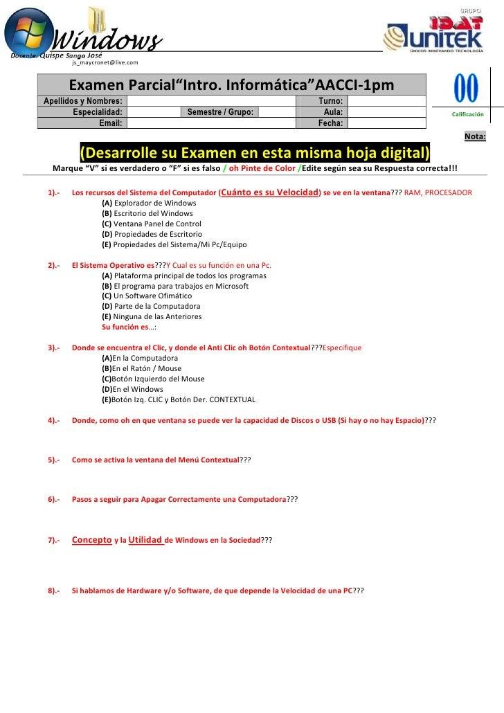 """js_maycronet@live.com        Examen Parcial""""Intro. Informática""""AACCI-1pmApellidos y Nombres:                              ..."""