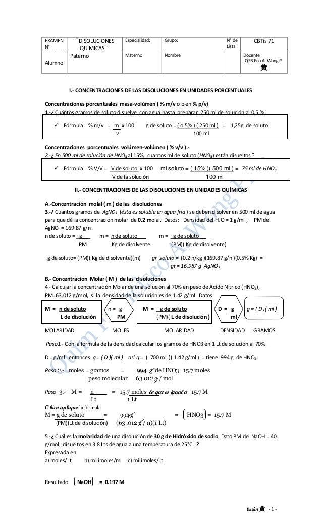 """Quím 黄 - 1 - EXAMEN N° ____ """" DISOLUCIONES QUÍMICAS """" Especialidad: Grupo: N° de Lista CBTis 71 Alumno Paterno Materno Nom..."""