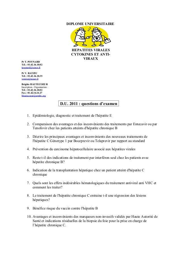 DIPLOME UNIVERSITAIRE  HEPATITES VIRALES CYTOKINES ET ANTIVIRAUX Pr T. POYNARD Tél. : 01.42.16.10.02 tpoynard@teaser.fr Pr...