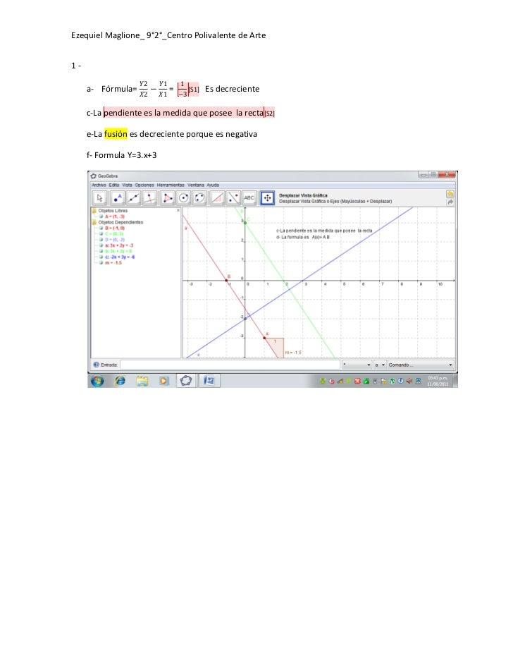 Ezequiel Maglione_ 9°2°_Centro Polivalente de Arte1-                   ������2    ������1   1     a- Fórmula= ������2 − ��...