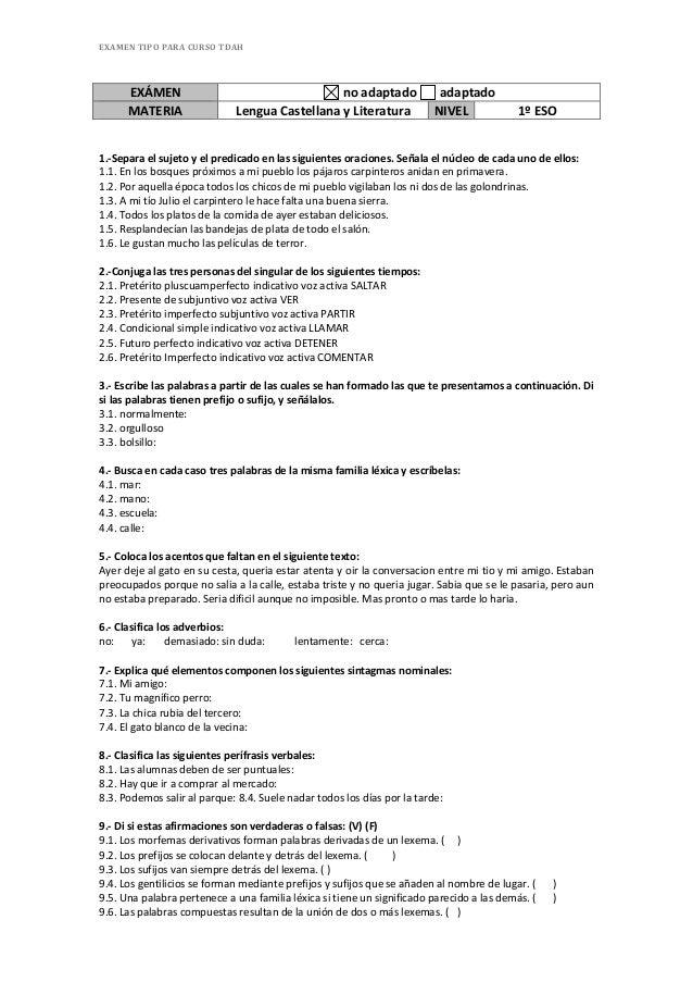 EXAMEN  TIPO  PARA  CURSO  TDAH  EXÁMEN  no  adaptado  adaptado  MATERIA  Lengua  Castellana  y  Literatura  NIVEL  1º  ES...