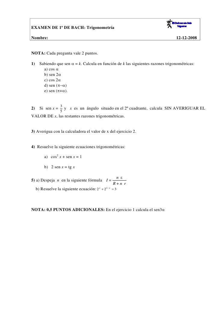 EXAMEN DE 1º DE BACH: Trigonometría  Nombre:                                                                            12...