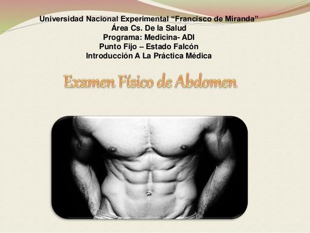 """Universidad Nacional Experimental """"Francisco de Miranda"""" Área Cs. De la Salud Programa: Medicina- ADI Punto Fijo – Estado ..."""