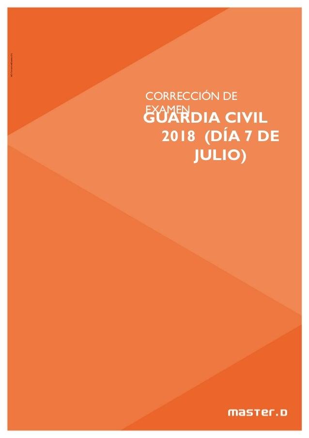 CORRECCIÓN DE EXAMEN GUARDIA CIVIL 2018 (DÍA 7 DE JULIO)