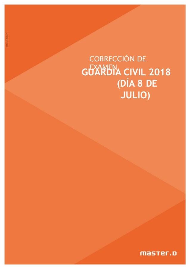CORRECCIÓN DE EXAMEN GUARDIA CIVIL 2018 (DÍA 8 DE JULIO)