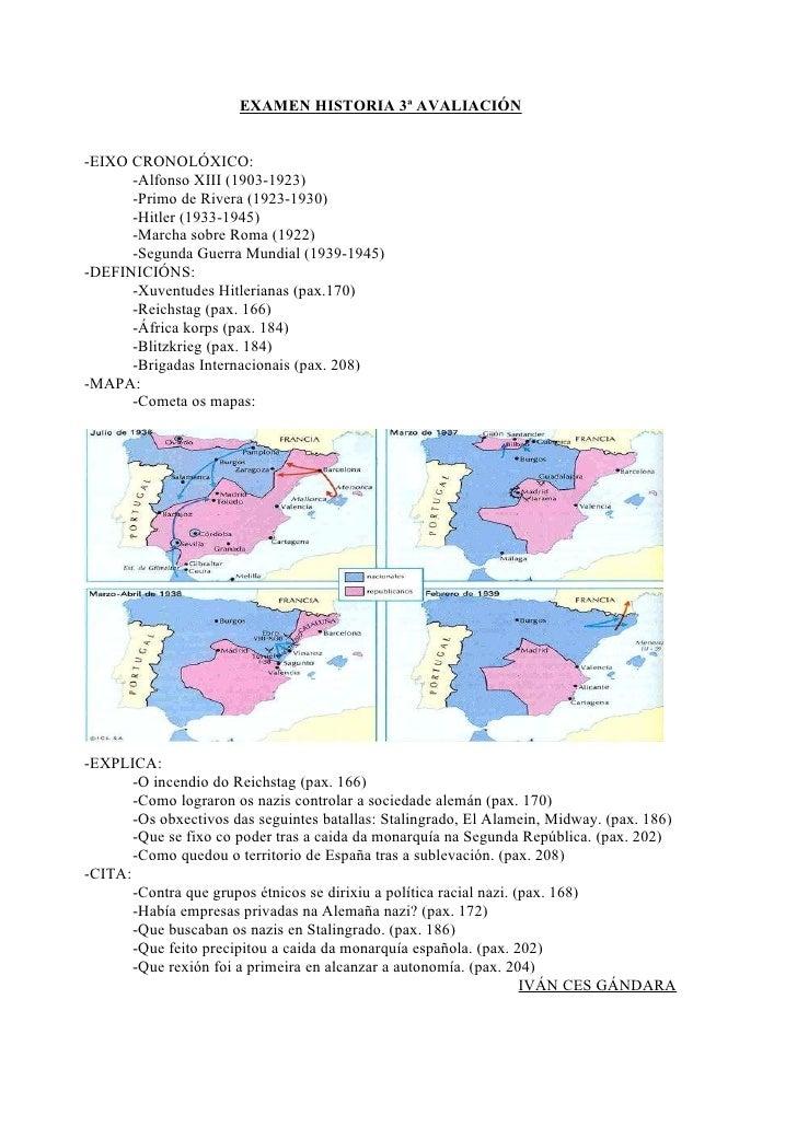 EXAMEN HISTORIA 3ª AVALIACIÓN-EIXO CRONOLÓXICO:      -Alfonso XIII (1903-1923)      -Primo de Rivera (1923-1930)      -Hit...