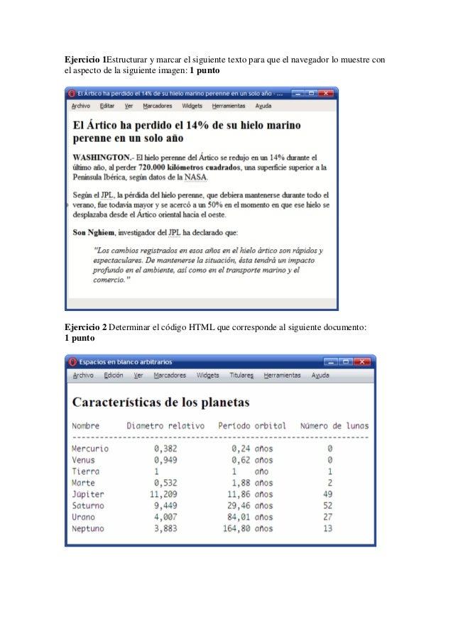 Ejercicio 1Estructurar y marcar el siguiente texto para que el navegador lo muestre con el aspecto de la siguiente imagen:...