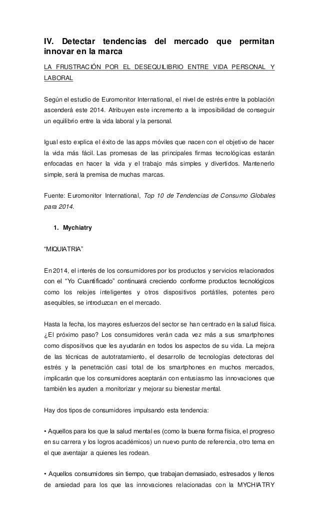IV. Detectar tendencias del mercado que permitan innovar en la marca LA FRUSTRACIÓN POR EL DESEQUILIBRIO ENTRE VIDA PERSON...
