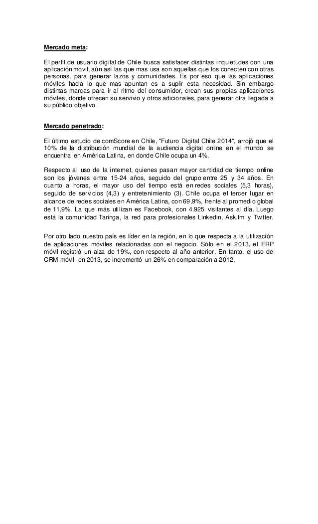 Mercado meta: El perfil de usuario digital de Chile busca satisfacer distintas inquietudes con una aplicación movil, aún a...
