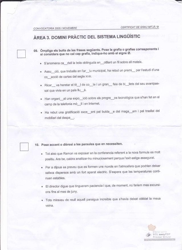 : CERTIFICAT DE GRAU MITJA/ 9 CONVOCATORIA 2OO5 / NOVEMBRE Anrn 3. Domlrul pnAclc DEL SISTEMa urucÜislc 0g. ómpliga els bu...
