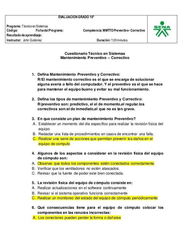 EVALUACIÓN GRADO 10°  Programa: Técnico en Sistemas  Código: Ficha del Programa: Competencia: MMTTO Preventivo - Correctiv...