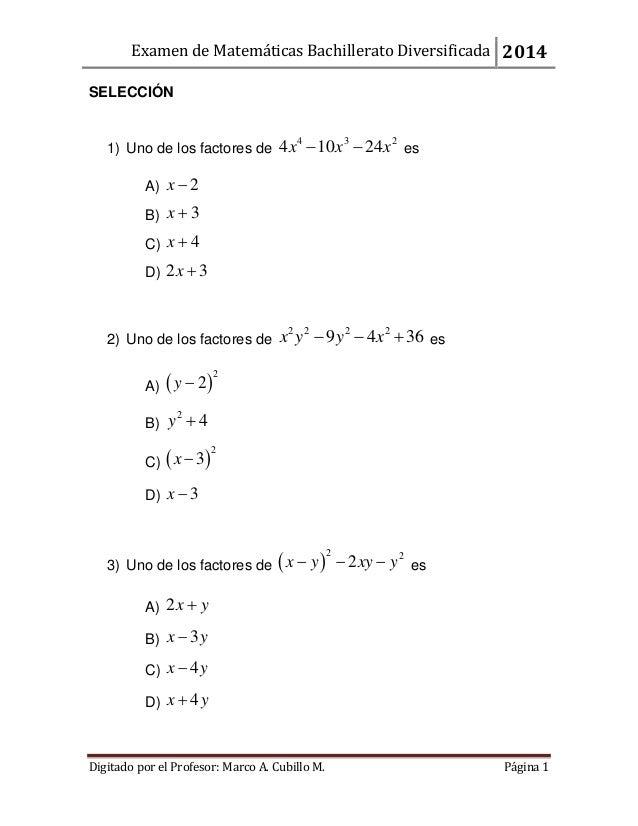 Examen de Matemáticas Bachillerato Diversificada 2014 Digitado por el Profesor: Marco A. Cubillo M. Página 1 SELECCIÓN 1) ...