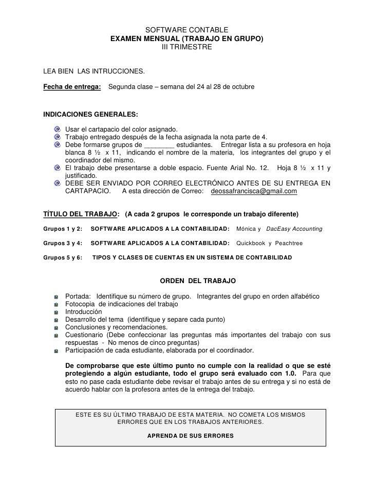 SOFTWARE CONTABLE<br />EXAMEN MENSUAL (TRABAJO EN GRUPO)<br />III TRIMESTRE<br />LEA BIEN  LAS INTRUCCIONES.<br />Fecha de...