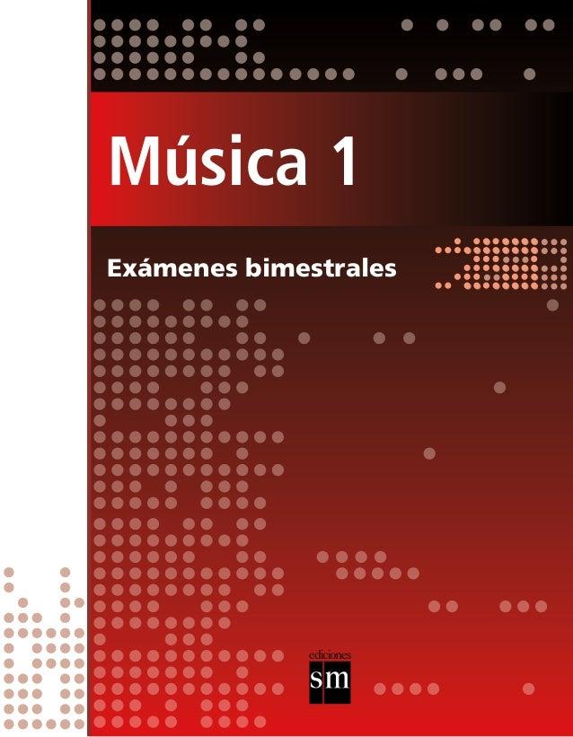 Música 1  Exámenes bimestrales