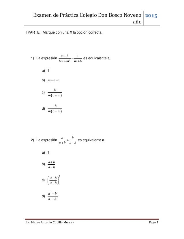Examen de Práctica Colegio Don Bosco Noveno año 2015 Lic. Marco Antonio Cubillo Murray Page 1 I PARTE. Marque con una X la...