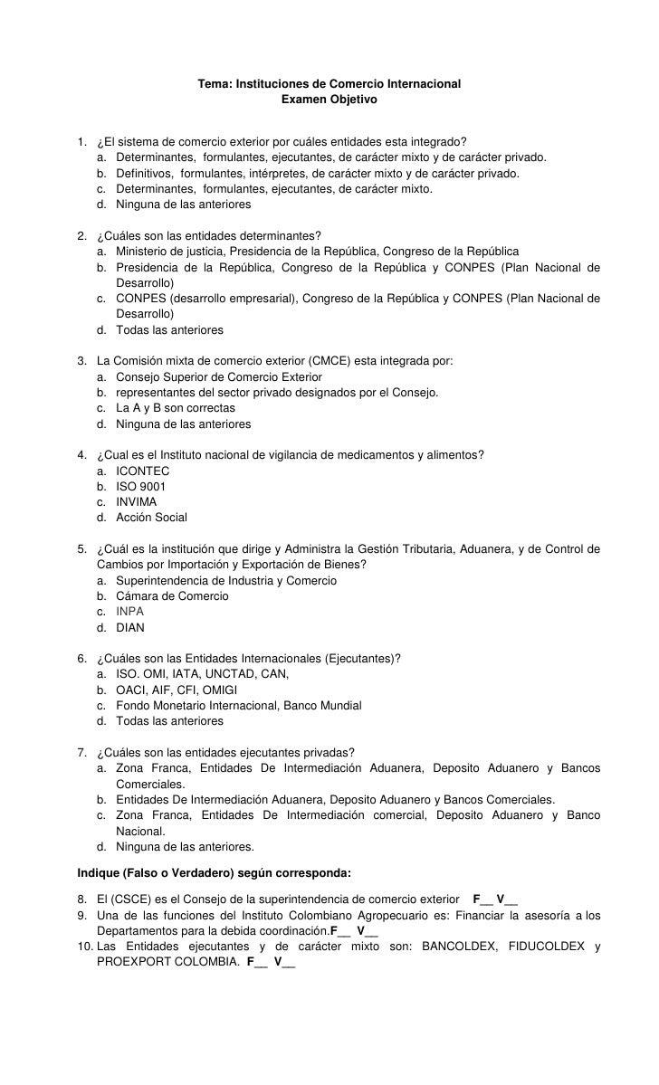 Tema: Instituciones de Comercio Internacional                                     Examen Objetivo1. ¿El sistema de comerci...