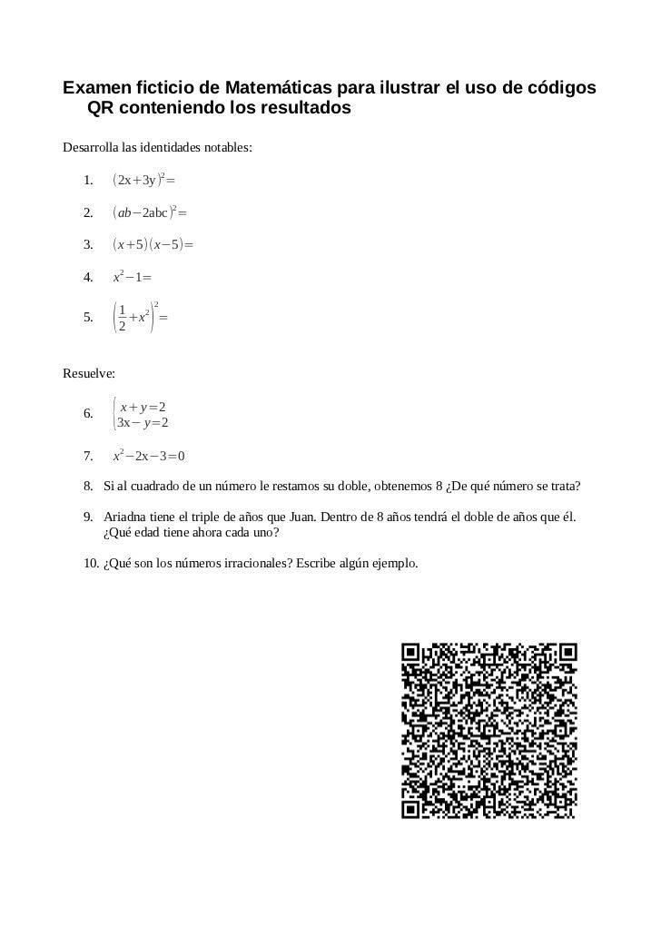 Examen ficticio de Matemáticas para ilustrar el uso de códigos  QR conteniendo los resultadosDesarrolla las identidades no...