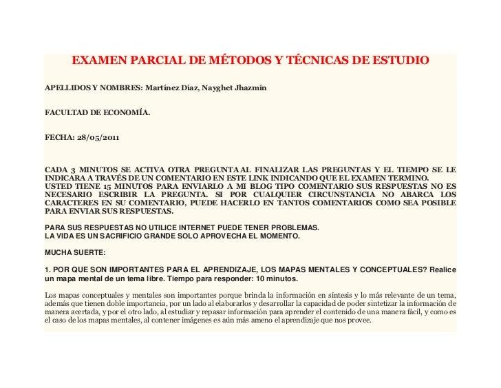 EXAMEN PARCIAL DE MÉTODOS Y TÉCNICAS DE ESTUDIO<br />APELLIDOS Y NOMBRES: Martínez Díaz, Nayghet JhazmínFACULTAD DE ECONOM...