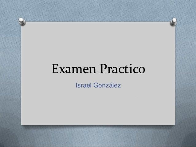 Examen Practico   Israel González