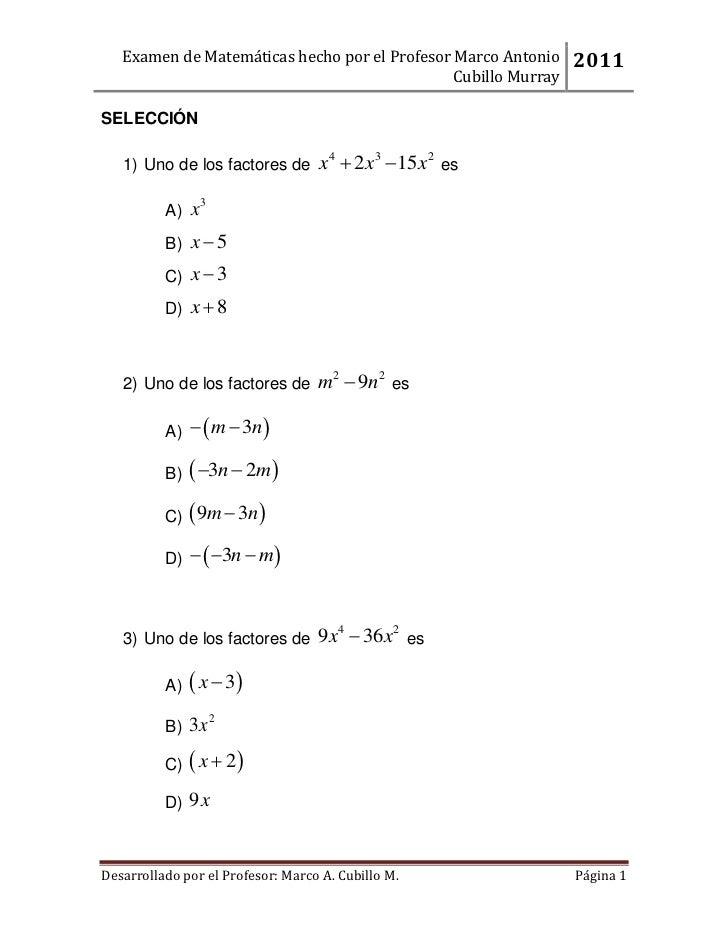Examen de Matemáticas hecho por el Profesor Marco Antonio    2011                                               Cubillo Mu...