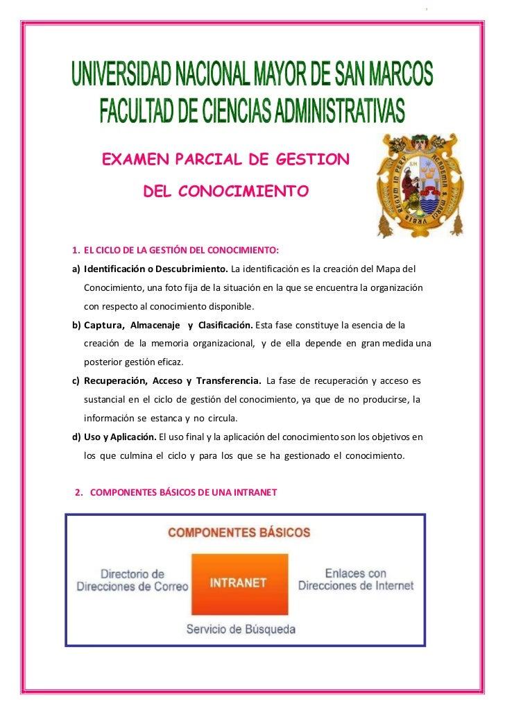 455422057785  <br />EXAMEN PARCIAL DE GESTION DEL CONOCIMIENTO<br />EL CICLO DE LA GESTIÓN DEL CONOCIMIENTO:<br />Identifi...