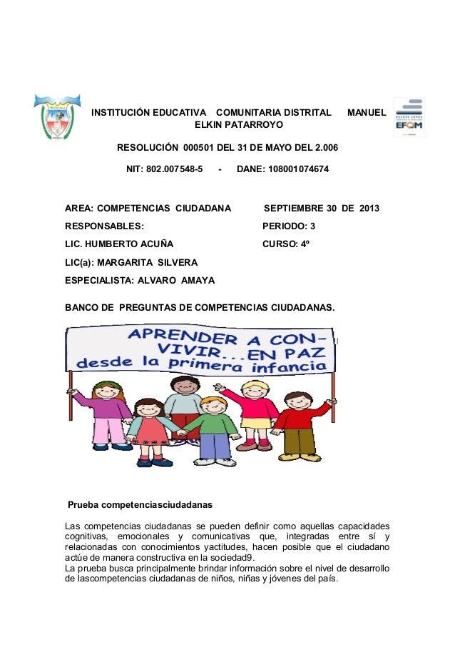 INSTITUCIÓN EDUCATIVA COMUNITARIA DISTRITAL ELKIN PATARROYO  MANUEL  RESOLUCIÓN 000501 DEL 31 DE MAYO DEL 2.006 NIT: 802.0...