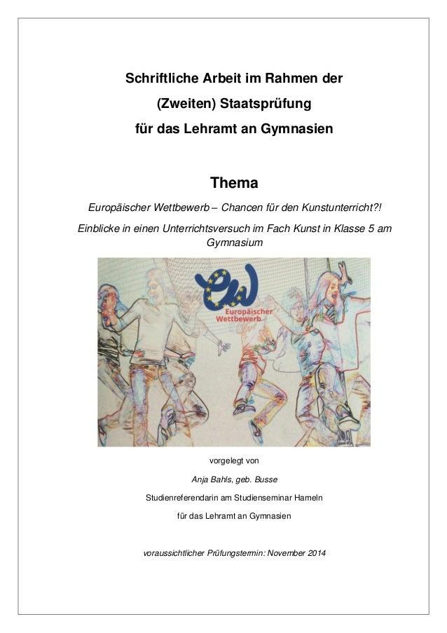 Schriftliche Arbeit im Rahmen der (Zweiten) Staatsprüfung für das Lehramt an Gymnasien Thema Europäischer Wettbewerb – Cha...