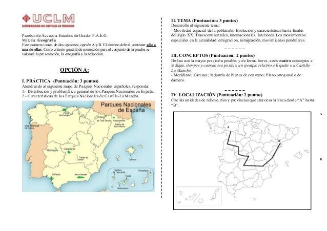 Pruebas de Acceso a Estudios de Grado- P.A.E.G.  Materia: Geografía  Este examen consta de dos opciones, opción A y B. El ...