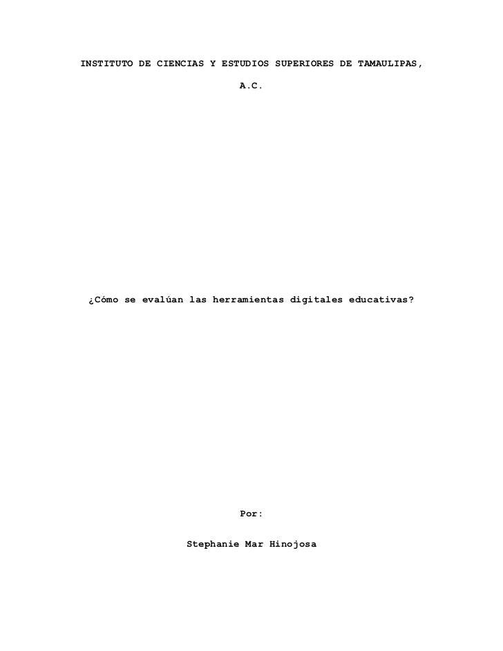 INSTITUTO DE CIENCIAS Y ESTUDIOS SUPERIORES DE TAMAULIPAS,                           A.C. ¿Cómo se evalúan las herramienta...