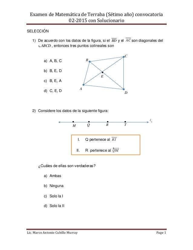 Examen de Matemática de Terraba (Sétimo año) convocatoria 02-2015 con Solucionario Lic. Marco Antonio Cubillo Murray Page ...