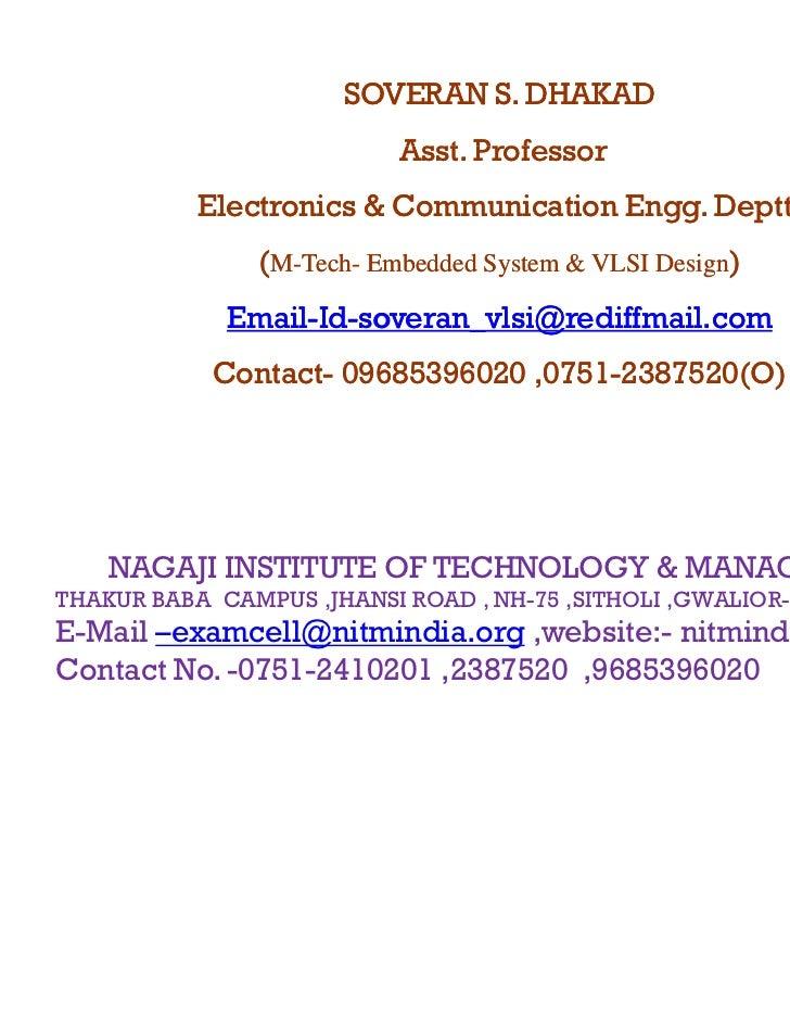 SOVERAN S. DHAKAD                           Asst.                           Asst Professor           Electronics & Communi...