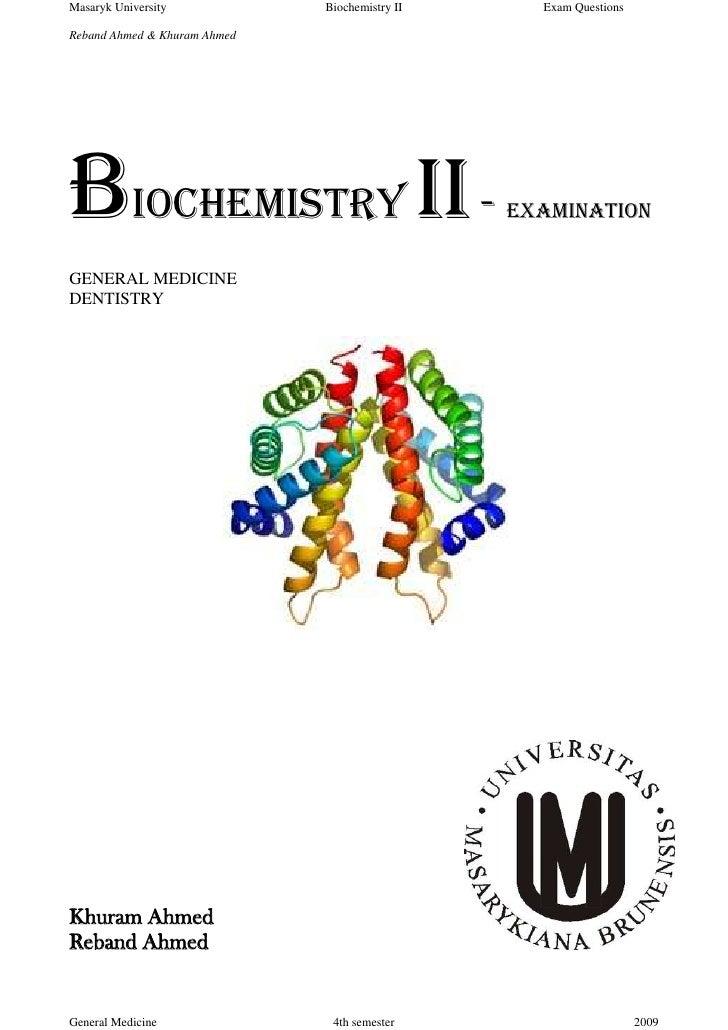 Masaryk University            Biochemistry II     Exam QuestionsReband Ahmed & Khuram AhmedBiochemistry II -              ...