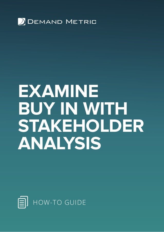 EXAMINE BUY IN WITH STAKEHOLDER ANALYSIS HOW-TO GUIDE