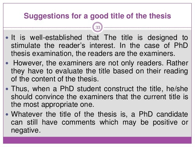 thesis examiner iit With respect to thesis examiners, the opposite is closer to the mark—the best a poorly presented and written thesis annoys examiners and erodes their confidence in all aspects of your work.