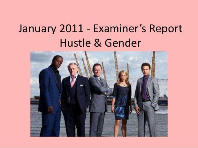 January 2011 - Examiner's Report        Hustle & Gender