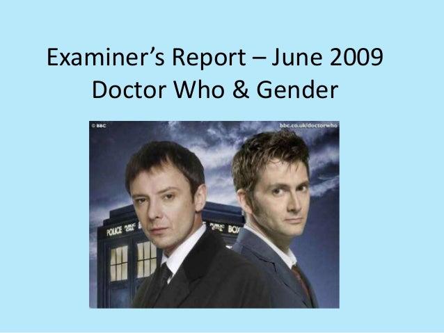 Examiner's Report – June 2009   Doctor Who & Gender